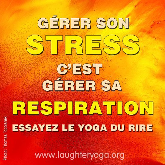 Stress, respiration & yoga du rire