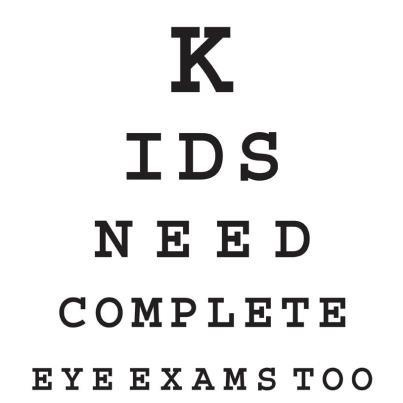 aa5c45da3b0 Kids need complete eye exams too! Don t forget to stop by and get the  little ones examined in your life!