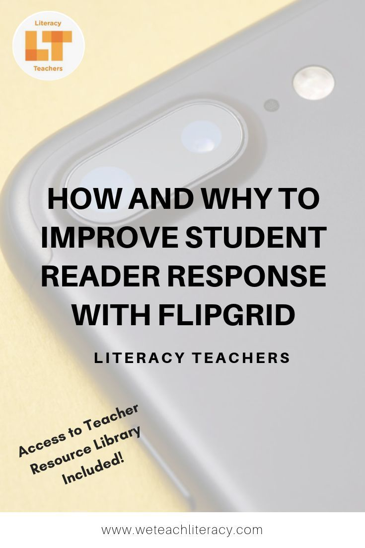 How To Get Teens Excited to Talk About Reading: Flipgrid!