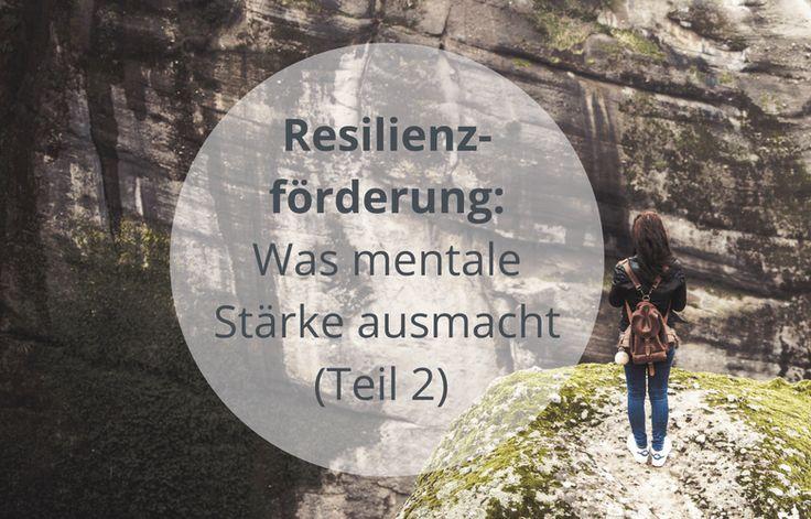 Resilienzförderung_mentale_Stärke