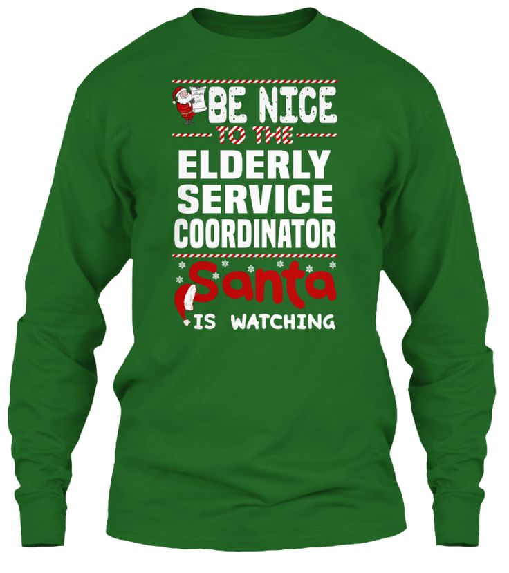 Be Nice To The Elderly Service Coordinator Santa Is Watching.   Ugly Sweater  Elderly Service Coordinator Xmas T-Shirts. If You Proud Your Job, This Shirt Makes A Great Gift For You And Your Family On Christmas.  Ugly Sweater  Elderly Service Coordinator, Xmas  Elderly Service Coordinator Shirts,  Elderly Service Coordinator Xmas T Shirts,  Elderly Service Coordinator Job Shirts,  Elderly Service Coordinator Tees,  Elderly Service Coordinator Hoodies,  Elderly Service Coordinator Ugly…