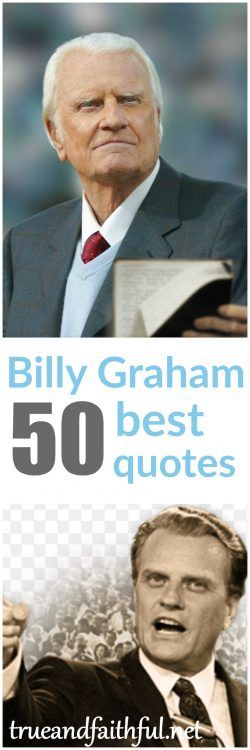 50+ Billy Graham Best Quotes