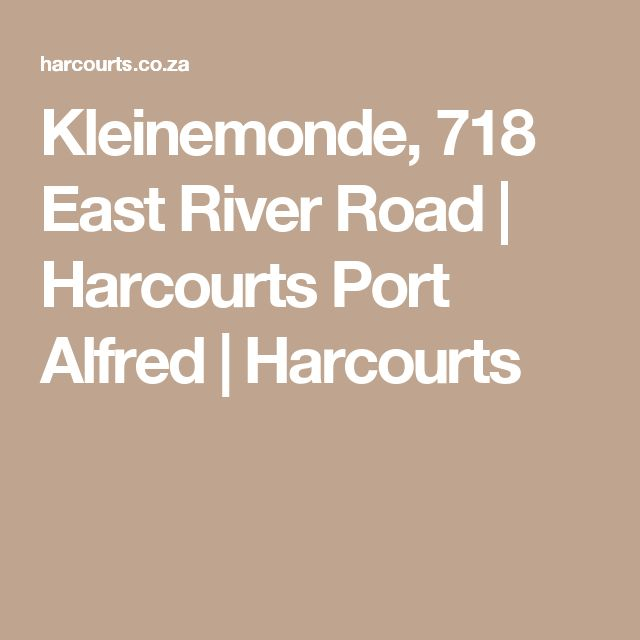 Kleinemonde, 718 East River Road   Harcourts Port Alfred   Harcourts