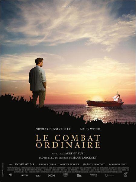 Le Combat ordinaire (2015), de Laurent Tuel avec Nicolas Duvauchelle, Maud Wyler, André Wilms