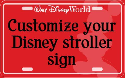Customize your Disney stroller sign