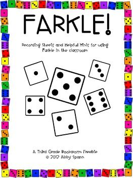 FARKLE!! play FARKLE as a way to promote place value, addition, mental math and probability skills