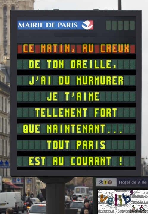 Les messages d'amour pour la Saint Valentin sur les écrans de la Mairie de Paris ! :)
