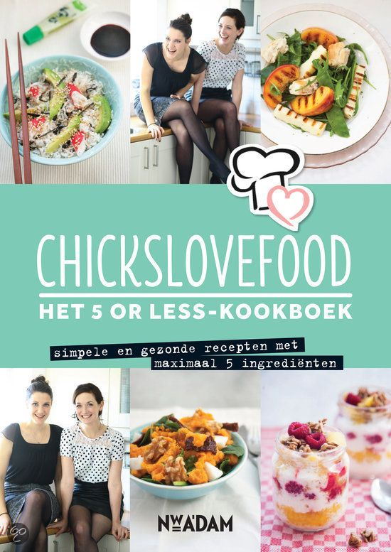 Chicks Love Food Kookboek