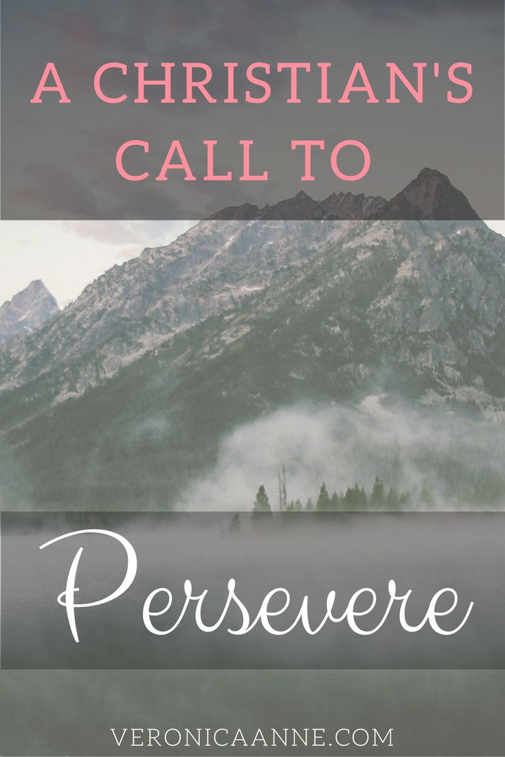 A reminder for all Christian's that God calls us to persevere even in the difficult times!