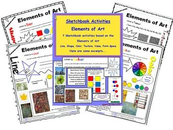 Here are sketchbook activities for the seven elements of art. Line Shape Color Texture Value Form SpaceEach activity includes a definition of the element, description, famous art work related to the element, questions, and a activity to be completed in a sketchbook.