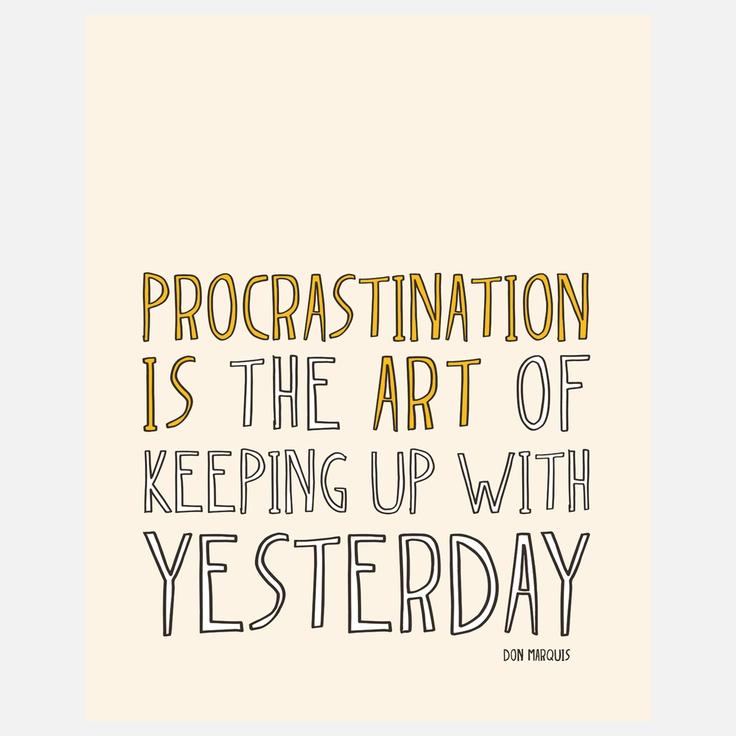 Procrastination...Prints 16X20, Megan Romo, Trav'Lin Lights, Quote, Art Procrastination, Funny, Lights Colors, Procrastination Lights, Artists Procrastination