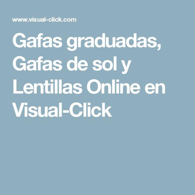 Gafas graduadas, Gafas de sol y Lentillas Online en Visual-Click