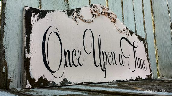 ONCE UPON A TIME Sign, Shabby Chic Sign, Nursery Decor, Baby, Fairy Tale