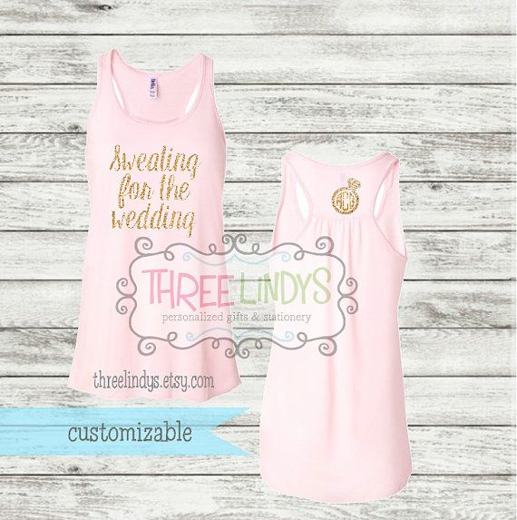 THIS IS THE ONE IM GONNA GET Personalized Tank Top Sweating for the Wedding by ThreeLindys