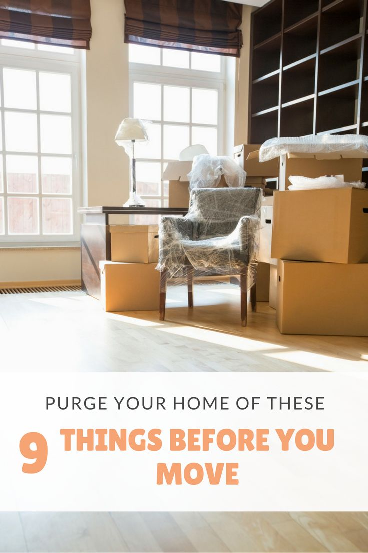 Purge Your Home Of These 9 Things Before You Move