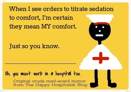 See the whole collection of funny and original Ativan/Haldol sedation nurse ecards...