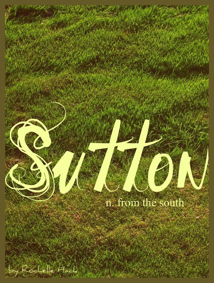 Baby Girl or Boy Name: Sutton. Meaning: From the South. Origin: British. http://www.pinterest.com/vintagedaydream/baby-names/