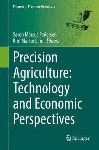 PDF [DOWNLOAD] Precision Agriculture: Technology and Economic Perspectives (Progress in Precision Agriculture) Free PDF - ePUB - eBook Full Book Download Get it Free >> http://library.com-getfile.network/ebook.php?asin=3319687131 Free Download PDF ePUB Precision Agriculture: Technology and Economic Perspectives (Progress in Precision Agriculture) pdf download and read online