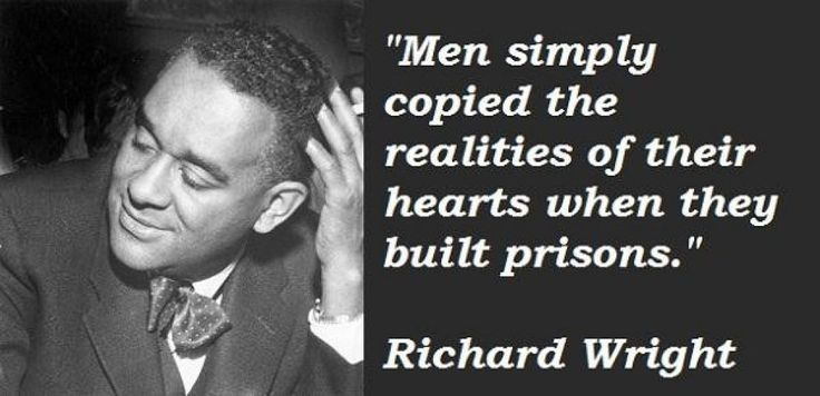 Richard Wright author - Daily Quotes Of the Life