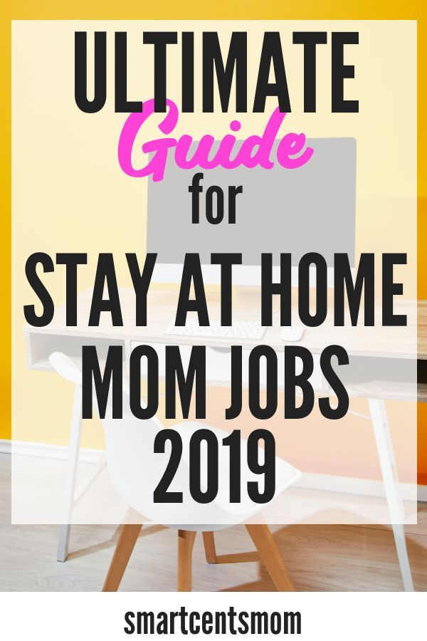30 Real Stay at Home Mom Jobs in 2020 – Earn $1000 or More!