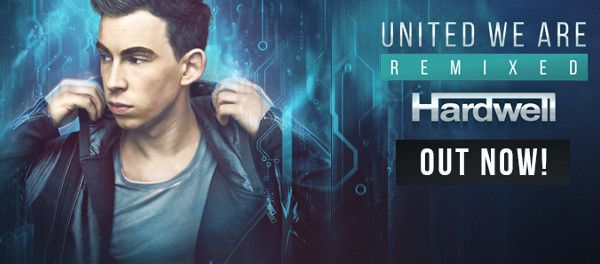 Release: Hardwell presents 'United We Are Remixed' album - HousePlanet