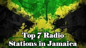 Top 7 Radio Stations in Jamaica