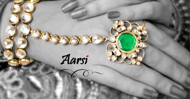 Aarsi are a sort of gems intended to be worn by the lady of the hour in her grasp.