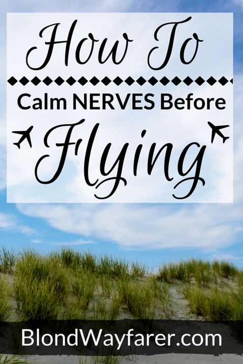 how to calm nerves before flying | fear of flying | flying fear | tips for fearful flyers | scared to fly | plane anxiety | mental health | generalized anxiety