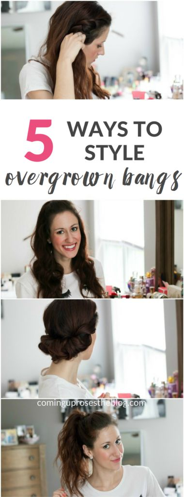 5 ways to style overgrown bangs, ways to style growing out bangs, growing out bangs, how to style overgrown bangs, bangs, growing out bangs hairstyles, overgrown bangs hairstyles