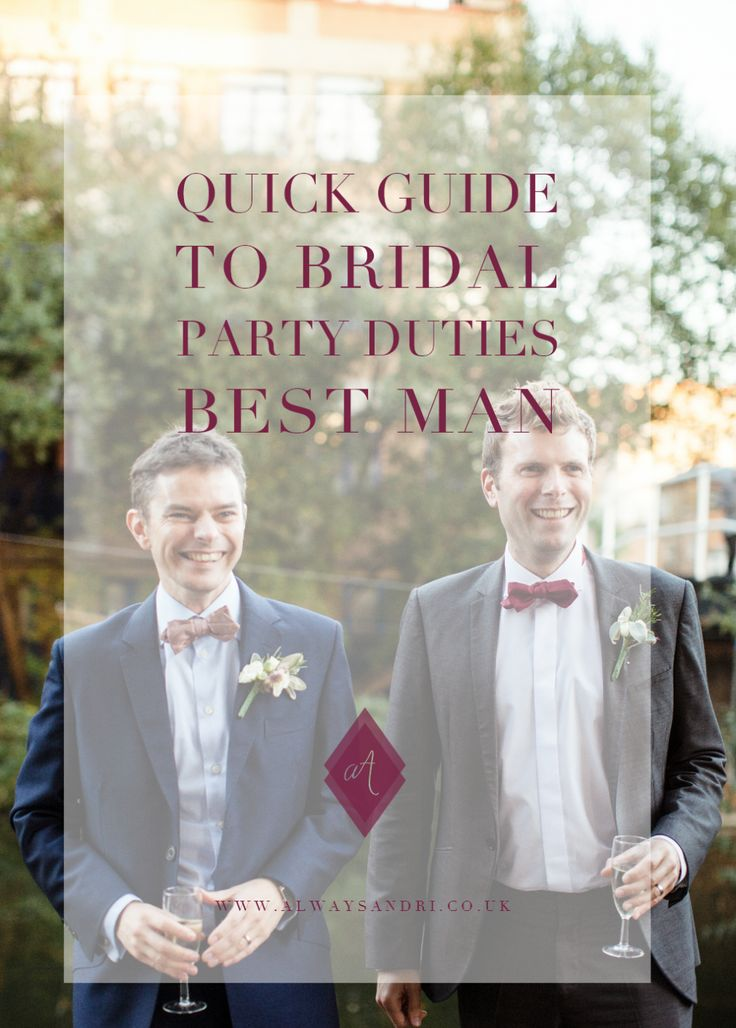 123 Best Man Duties Images On Pinterest Wedding Parties And Stuff