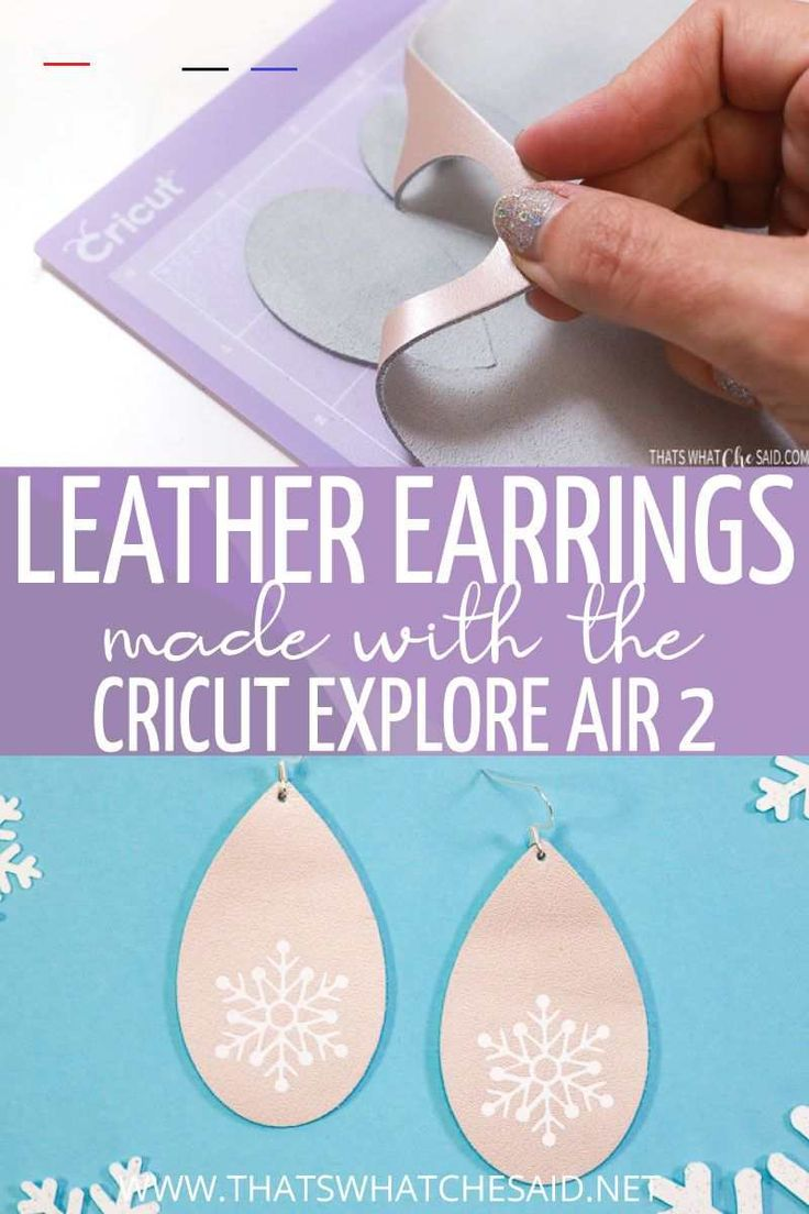 Leather Earrings with a Cricut Explore Air 2