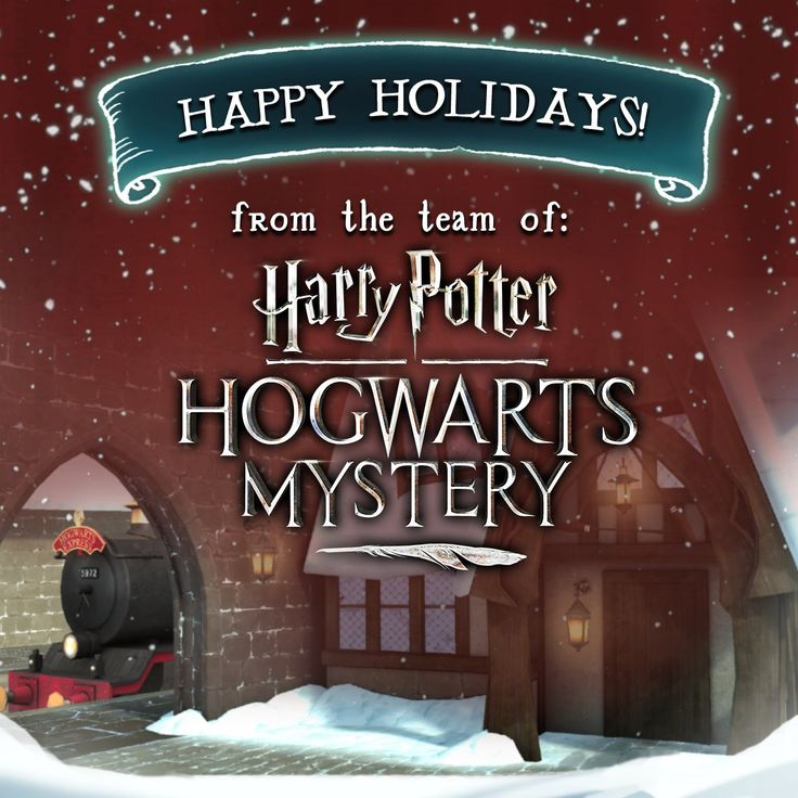 Happy Holidays from the Harry Potter: Hogwarts Mystery team! Harry Potter: Hogwarts Mystery, December 2017