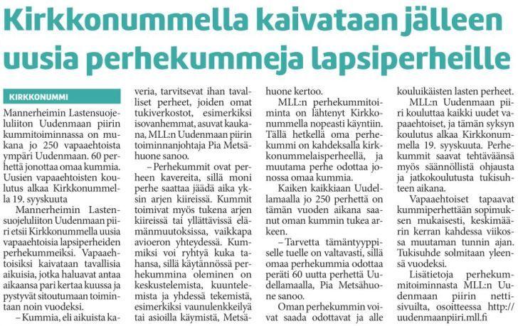 MLL:n Uudenmaan piiri etsii uusia perhekummeja Uudellamaalla. Juttu Kirkkonummen Sanomissa 6.9.2015.