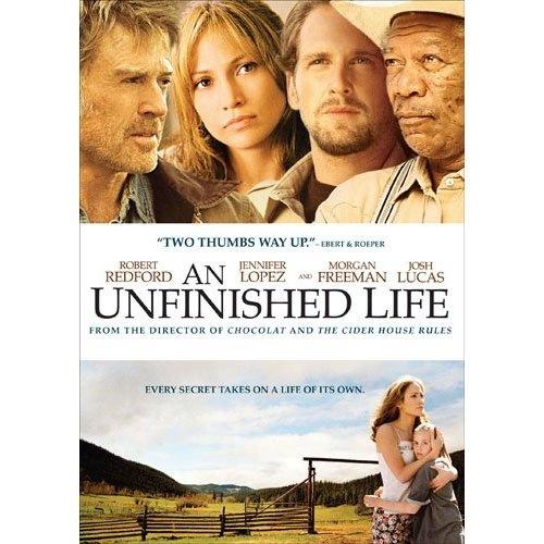 An Unfinished Life: Robert Redford, Morgan Freeman, Jennifer Lopez. Awesome movie!