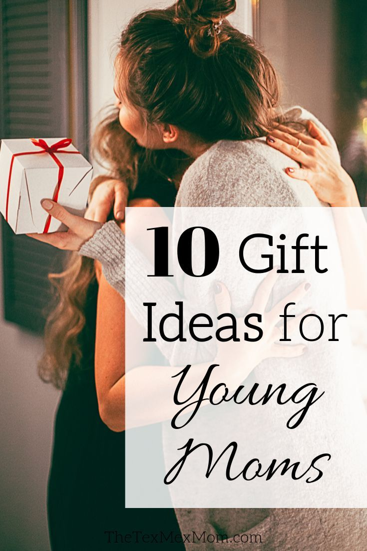 Trying to decide what gift to give your young mom friend for Christmas or  her birthday? Here are 10 gift ideas tha… | Young mom gifts, Best gifts for  mom, Young mom