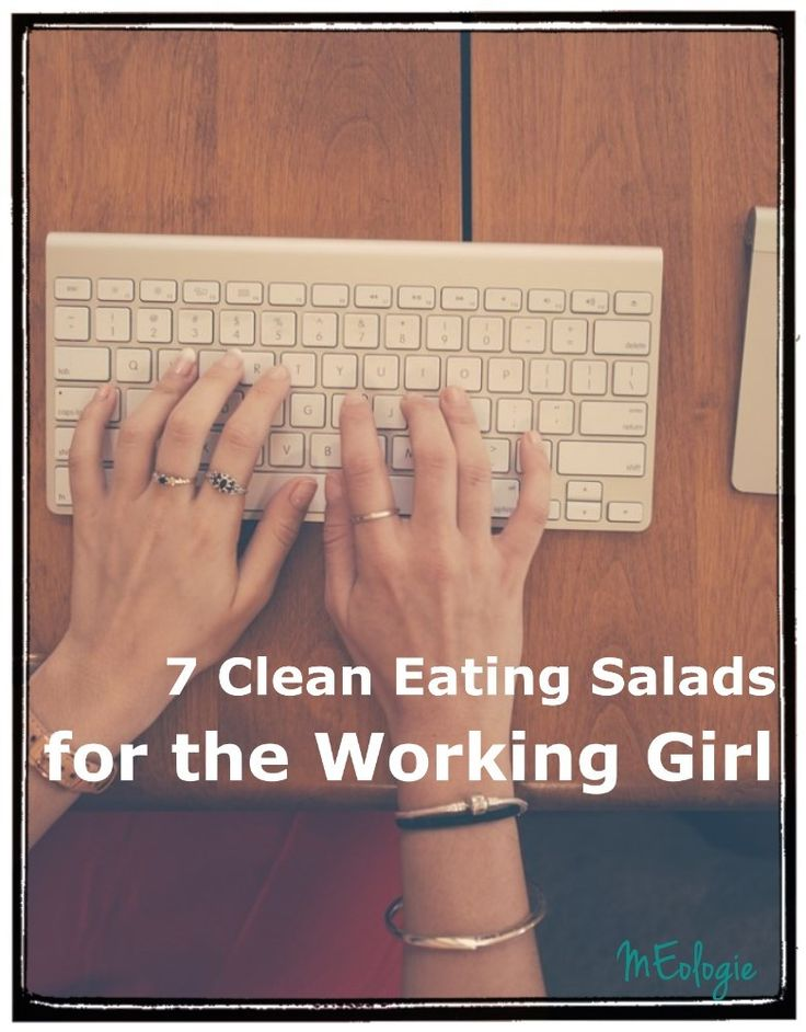 7 Clean Eating Salads for the Working Girl