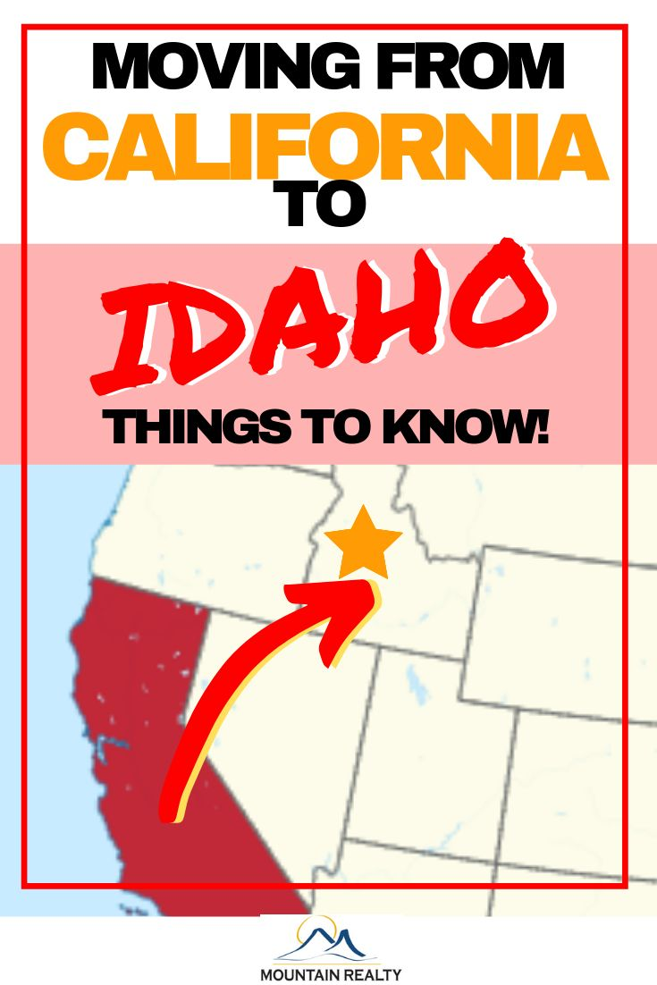 Considering moving from california to idaho these tips
