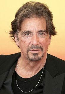 Born	Alfredo James Pacino  April 25, 1940 (age 71)  East Harlem, New York City, United States  Occupation	Actor, director, screenwriter, producer  Years active	1968–present  Home town	New York City, New York  Children	2 daughters, 1 son