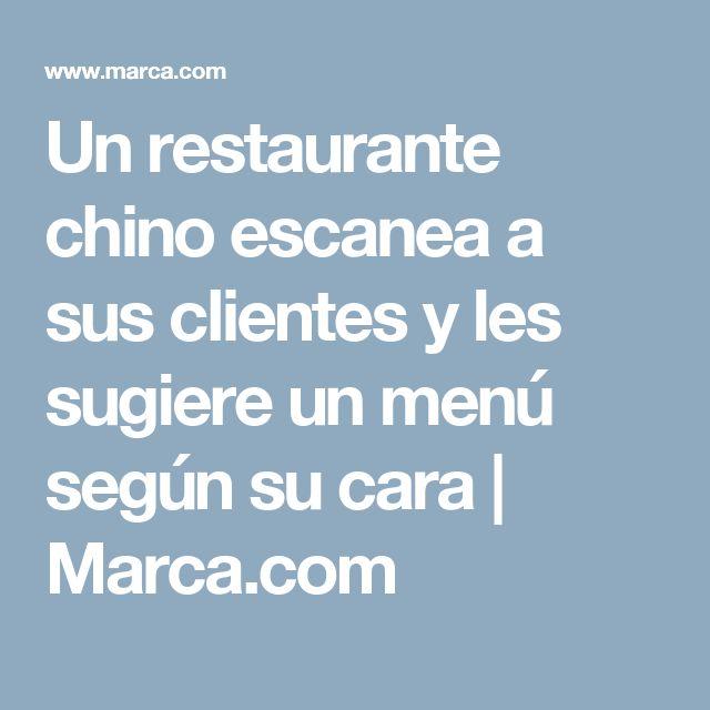 Un restaurante chino escanea a sus clientes y les sugiere un menú según su cara | Marca.com