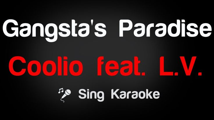 Coolio feat  LV  -Gangsta's Paradise Karaoke Lyrics