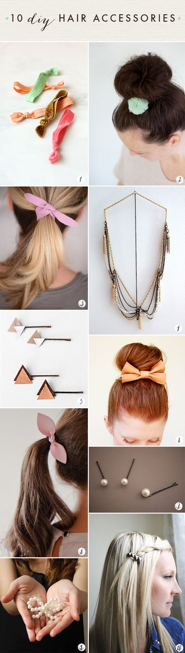 10 DIY hair accessories!  Oh the lovely things: 60 DIY Accessories- Last Minute Gifts For Fashionistas