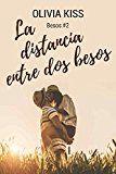 #10: La distancia entre dos besos  https://www.amazon.es/distancia-entre-dos-besos-ebook/dp/B06XZT49WK/ref=pd_zg_rss_ts_b_902681031_10  #literaturaerotica  #novelaerotica  #lecturaerotica  La distancia entre dos besosOlivia Kiss (Autor)(7)Cómpralo nuevo: EUR 299 (Visita la lista Los más vendidos en Erótica para ver información precisa sobre la clasificación actual de este producto.)
