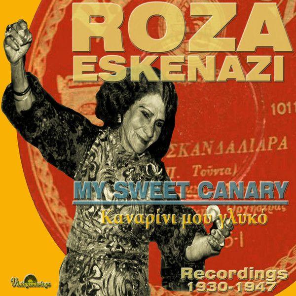 Kanarini Mou Glyko Recordings 1930-1947 Roza Eskenazi CD cover