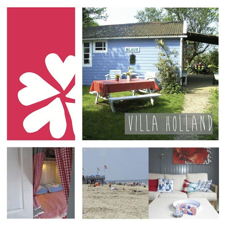 Nieuw adresje: Villa Holland. Lekker knus en romantisch met een klein vleugje kitsch  Vlakbij strand, zee en duinen.