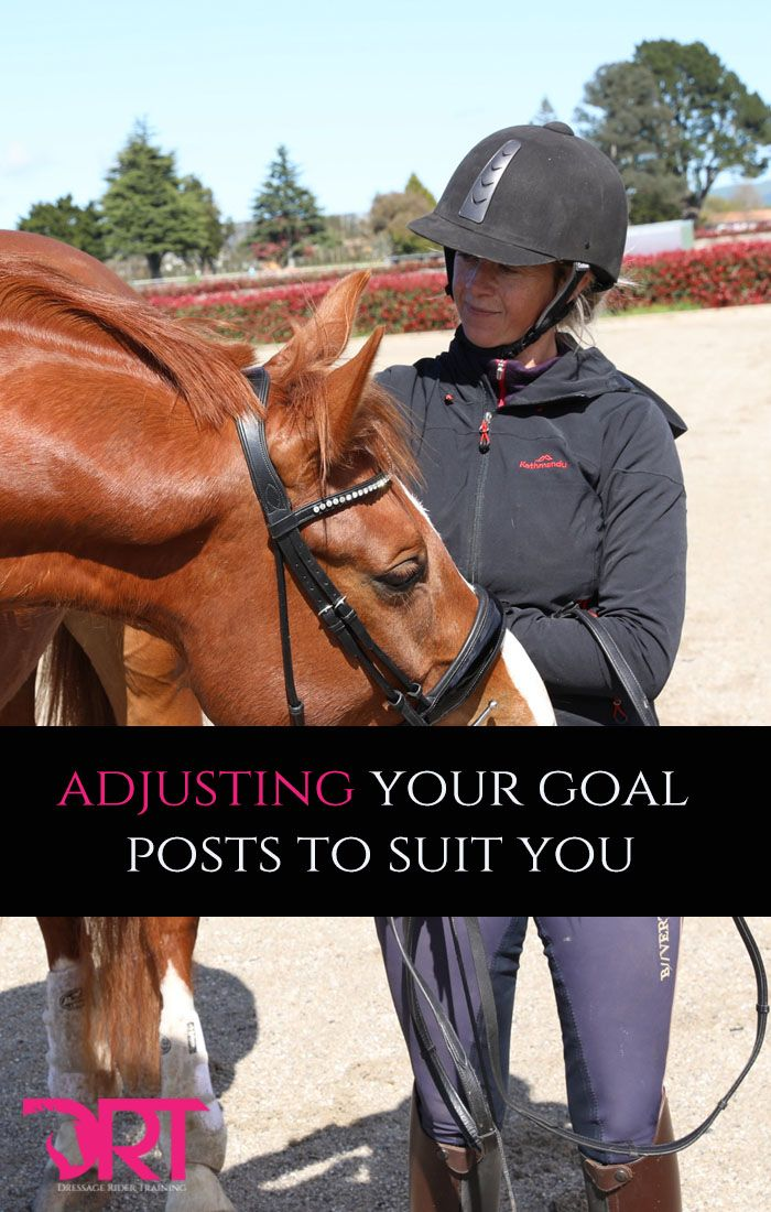 Learning how to adjust your goal posts, for you and your horse