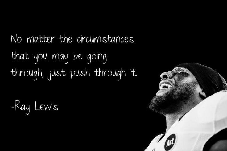 Inspiring Football Quotes Ray Lewis: Ray Lewis Quote