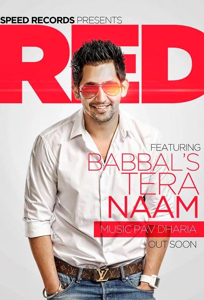 TERA NAAM BY BABBAL RAI- PUNJABI SONG