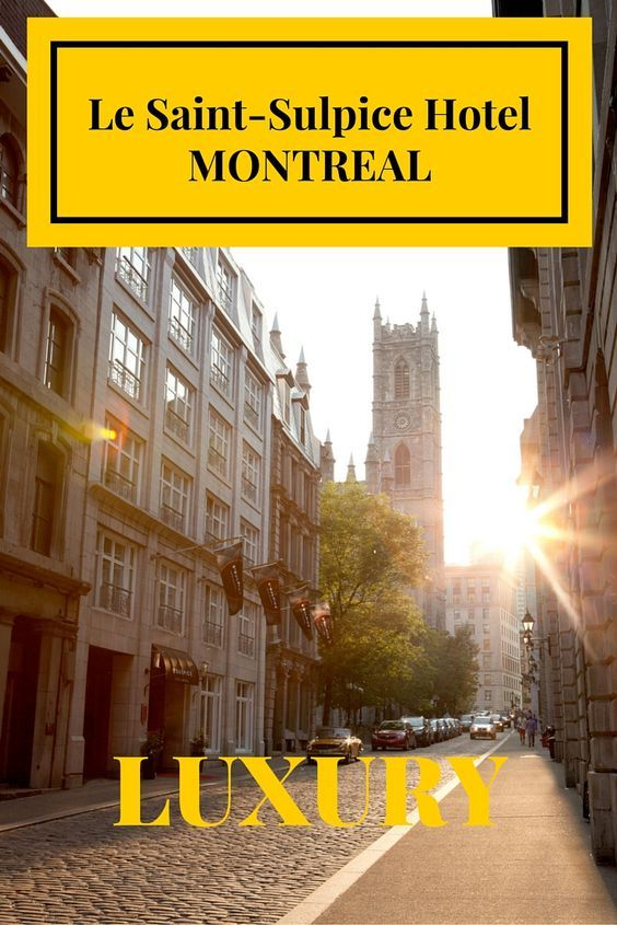 Hotel Review Le Saint-Sulpice Hotel #Montreal #Luxury #Travel