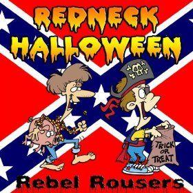 rebel halloween photos | Amazon.com: Redneck Halloween: Rebel Rousers: MP3 Downloads