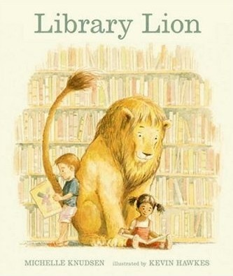 Library Lion.  Good for the beginning of the year, to discuss class rules.